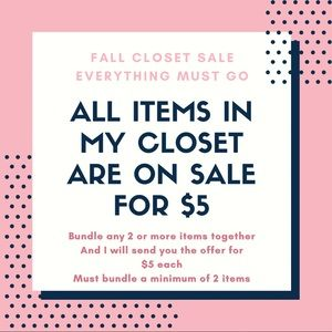 All items in my closet are on Sale for $5